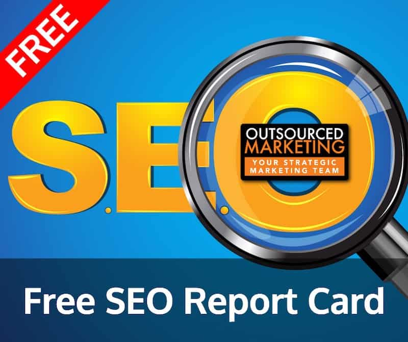 Free SEO Scan & Report Card - Outsourced Marketing