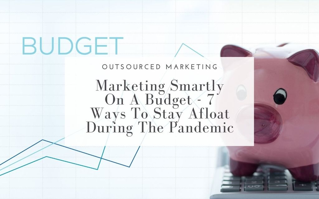 Marketing-Smartly-on-a-Budget-Outsourced-Marketing