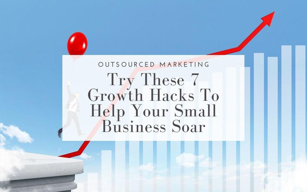 watch-business-soar-growth-hacks-outsourced-marketing
